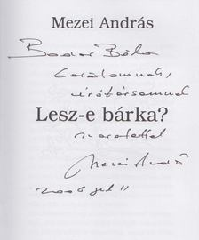Mezei András - Lesz-e bárka? (dedikált) [antikvár]
