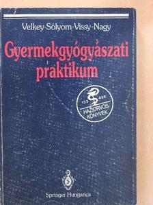Nagy Kálmán - Gyermekgyógyászati praktikum [antikvár]