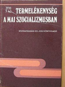 Arno Donda - Termelékenység a mai szocializmusban [antikvár]