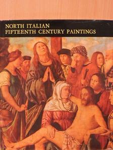 Mravik László - North Italian Fifteenth Century Paintings [antikvár]