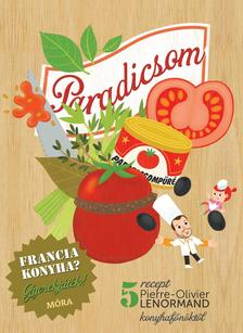 Paradicsom - szakácskönyv gyerekeknek - Francia konyha - Gyerekjáték - 5 recept