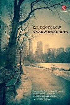 E. L. Doctorow - A vak zongorista