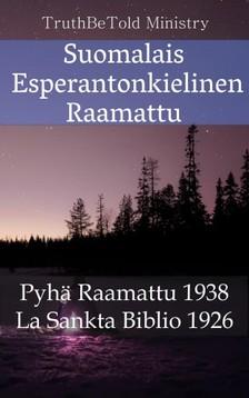 Joern Andre Halseth, Ludwik Lazar Zamenhof, TruthBeTold Ministry - Suomalais Esperantonkielinen Raamattu [eKönyv: epub, mobi]