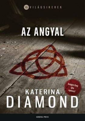 Katerina Diamond - Az angyal [eKönyv: epub, mobi]