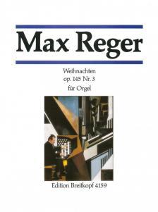 REGER - WEIHNACHTEN OP.145 NR.3 FÜR ORGEL