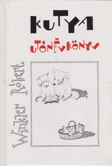 Winkler Róbert - Kutya utónévkönyv [antikvár]