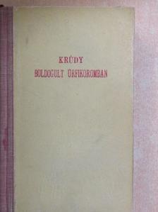 Krúdy Gyula - Boldogult úrfikoromban [antikvár]