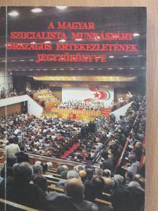 Fock Jenő - A Magyar Szocialista Munkáspárt Országos Értekezletének jegyzőkönyve I. [antikvár]