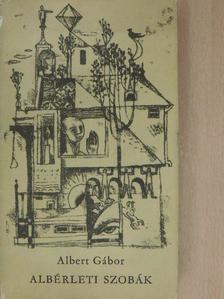 Albert Gábor - Albérleti szobák [antikvár]