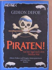 Daniel Defoe - Piraten! [antikvár]