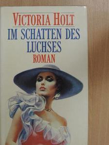 Victoria Holt - Im Schatten des Luchses [antikvár]