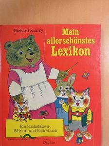 Richard Scarry - Mein allerschönstes Lexikon [antikvár]