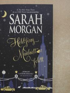 Sarah Morgan - Holdfény Manhattan felett [antikvár]