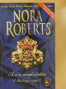 Nora Roberts - A sors megkísértése [antikvár]