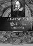 William Shakespeare - Sok hűhó semmiért [eKönyv: epub, mobi]