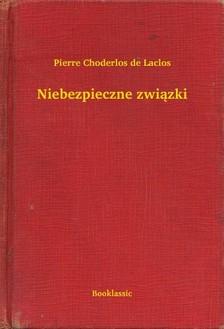 Choderlos De Laclos - Niebezpieczne zwi±zki [eKönyv: epub, mobi]