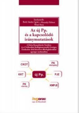 Both S.-Muzsalyi K.-Witzl P. - Az új Pp. és a kapcsolódó iránymutatások