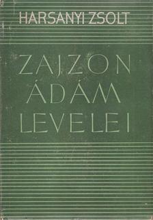 Harsányi Zsolt - Zajzon Ádám levelei [antikvár]