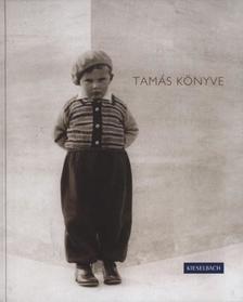 Dr. Hábermann Anna Mária - Kieselbach Tamás - Tóth Ildikó - Tamás Könyve