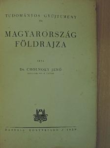 Dr. Cholnoky Jenő - Magyarország földrajza [antikvár]