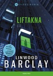 Linwood Barclay - Liftakna [eKönyv: epub, mobi]