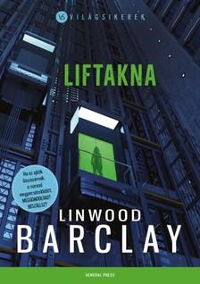 Linwood Barclay - Liftakna [eKönyv: epub, mobi]
