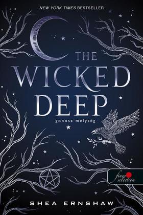 Shea Ernshaw - The Wicked Deep - Gonosz mélység
