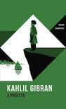 Kahlil Gibran - A próféta - Helikon zsebkönyvek 6.