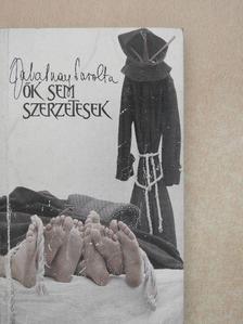 Zalatnay Sarolta - Ők sem szerzetesek [antikvár]