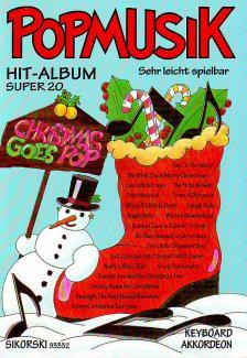 CHRISTMAS GOES POP FOR KEYBOARD / AKKORDEON