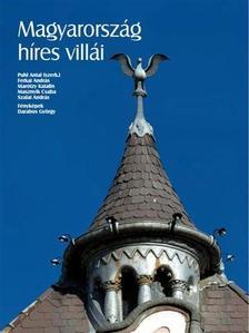 Puhl Antal (szerk.) - Magyarország híres villái