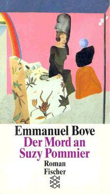 BOVE, EMMANUEL - Der Mord an Suzy Pommier [antikvár]