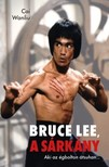CAI WANLIU - Bruce Lee, a sárkány [eKönyv: epub, mobi]