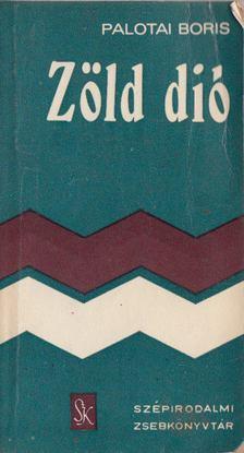 Palotai Boris - Zöld dió [antikvár]