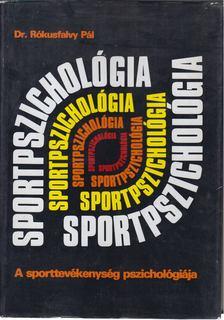 DR. RÓKUSFALVY PÁL - Sportpszichológia [antikvár]
