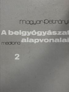 Magyar Imre - A belgyógyászat alapvonalai 2. (töredék) [antikvár]
