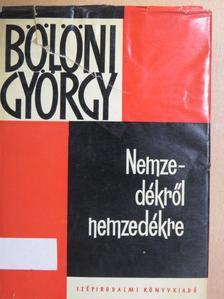 Bölöni György - Nemzedékről nemzedékre [antikvár]