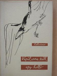 Italo Calvino - Végül arra száll egy holló [antikvár]