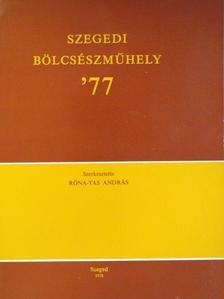 A. Sajti Enikő - Szegedi Bölcsészműhely '77 [antikvár]