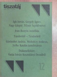 Acsai Roland - Tiszatáj 2003. december [antikvár]