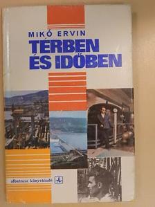 Mikó Ervin - Térben és időben [antikvár]