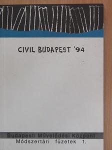 Dr. Kilényi Géza - Civil Budapest '94 [antikvár]