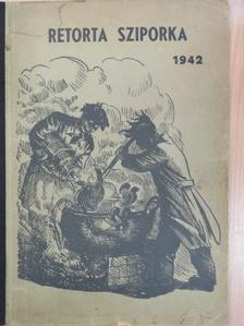 Ádám László - Retorta Sziporka 1942 [antikvár]