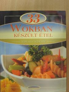 33 wokban készült étel  [antikvár]