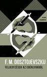 F.M. Dosztojevszkij - Feljegyzések az egérlyukból - Helikon Zsebkönyvek 39.