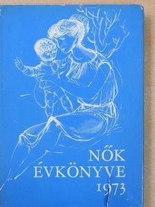 Bars Sári - Nők évkönyve 1973 [antikvár]