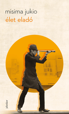 Misima Jukio - Élet eladó [eKönyv: epub, mobi]