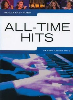 REALLY EASY PIANO : ALL-TIME HITS (19 BEST CHART HITS)