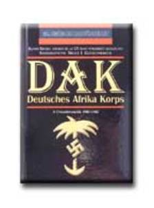 Szerk:Bruce I.Gudmundsson - DAK DEUTSCHES AFRIKA KORPS