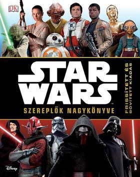 .- - Star Wars - Szereplők nagykönyve